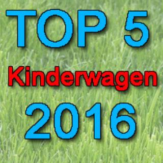 Kinderwagen Test: 2016 - Top 5 im Vergleich